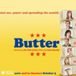 Get Your First Taste Of BUTTER!! Starring Jennifer Garner – Check Out The Newest Clip And Watch The Film On iTUNES!
