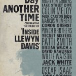 The Coen Brothers And T Bone Burnett Will Presenting ANOTHER DAY, ANOTHER TIME: CELEBRATING THE MUSIC OF INSIDE LLEWYN DAVIS