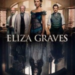 First ELIZA GRAVES Poster Featuring Kate Beckinsale