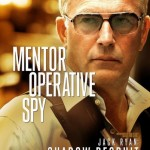 JACK RYAN: SHADOW RECRUIT New Character Poster – Kevin Costner