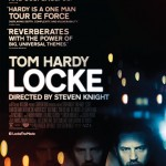 Official Poster For LOCKE Starring Tom Hardy. Trailer Arrives Tomorrow
