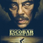 ESCOBAR: PARADISE LOST Poster. In Theaters November 26th