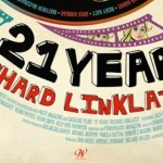 Let's Celebrate Director Richard Linklater With This 21 YEARS: RICHARD LINKLATER Movie Trailer