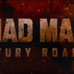 Watch This Grindhouse '80s-style Trailer For MAD MAX: FURY ROAD