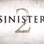 SINISTER 2 Hits Digital HD on December 22nd, and Blu-ray & DVD January 12th. Here Are Details!