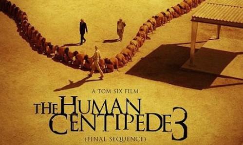 E Human Centipede 3 THE HUMAN CENTIPEDE III  FINAL