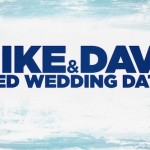 Let's Watch This Red-Band Trailer For MIKE AND DAVE NEED WEDDING DATES Starring Zac Efron And Anna Kendrick