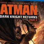 BATMAN: THE DARK KNIGHT RETURNS – PART 2 Arrives On Blu-Ray, January 29th, 2013