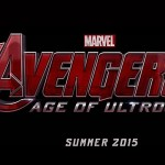 Here They Are! AVENGERS: AGE OF ULTRON Teaser Trailer And Poster!