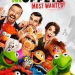 It's Time For This New MUPPETS MOST WANTED Poster