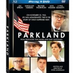 PARKLAND Hits Blu-ray & DVD 11/5/13