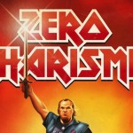 Interview: ZERO CHARISMA Directors Talk To Me About The Movie And The Evolution Of Nerds