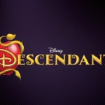 Disney Channel's DESCENDANTS Brings You Teenage Descendants Of Disney Animated Heroes And Villains