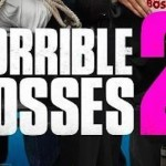HORRIBLE BOSSES 2 New Movie Poster