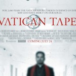 The Poster For @markneveldine VATICAN TAPES Poster Is Here!