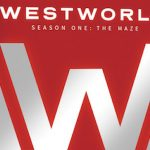 WESTWORLD Season Two: The Door 4K Ultra HD Blu-Ray Review