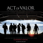 ACT OF VALOR Will Be Featured In Exclusive Spot During Super Bowl XLVI