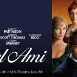 BEL AMI Official Trailer Featuring Robert Pattinson