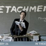 DETACHMENT Official Trailer And New Poster Featuring Adrien Brody