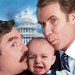 THE CAMPAIGN Poster. Baby's Not Too Happy Gettin' Kissed